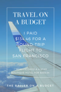 I only paid $139.46 for a round-trip plane ticket and $388.54 for a 2-night stay at a 4-star San Francisco boutique hotel. Here's how.