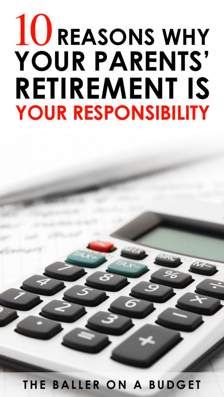 You may one day soon be responsible for paying for your parent's retirement and elderly medical expenses. The Baby Boomer retirement crisis directly affects you, whether you are from Generation X or a millennial. Click here to learn 10 reasons why you should start saving now. -www.theballeronabudget.com