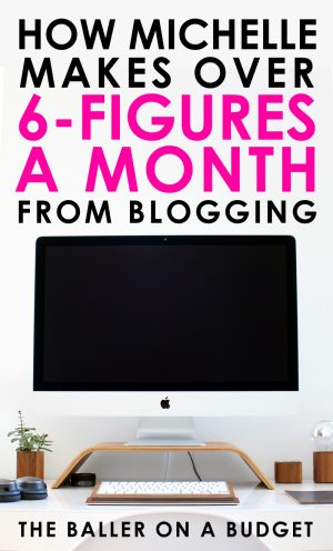 Interested in blogging? Michelle Schroeder-Gardner, creator of Making Sense of Cents, makes over six-figures each month by blogging. Her financial freedom has allowed her to quit her 9-5 job and travel America. Click to read her interview and see how she made her dreams a reality. - www.theballeronabudget.com
