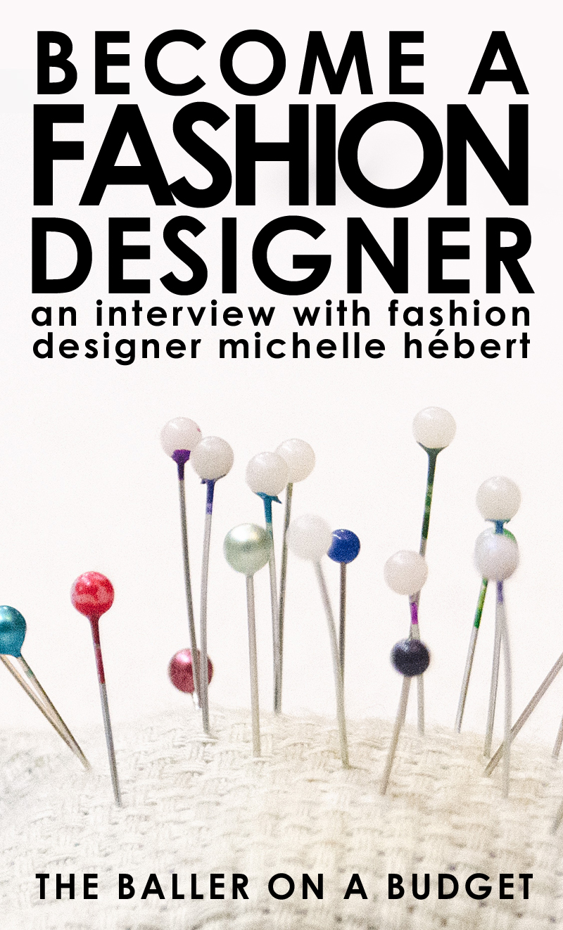 Michelle Hébert, 25, used social media, Kickstarter crowdfunding, and a variety of talents to turn her hobbies in sewing and art into a successful career. Click to read how she did it. - THE BALLER ON A BUDGET