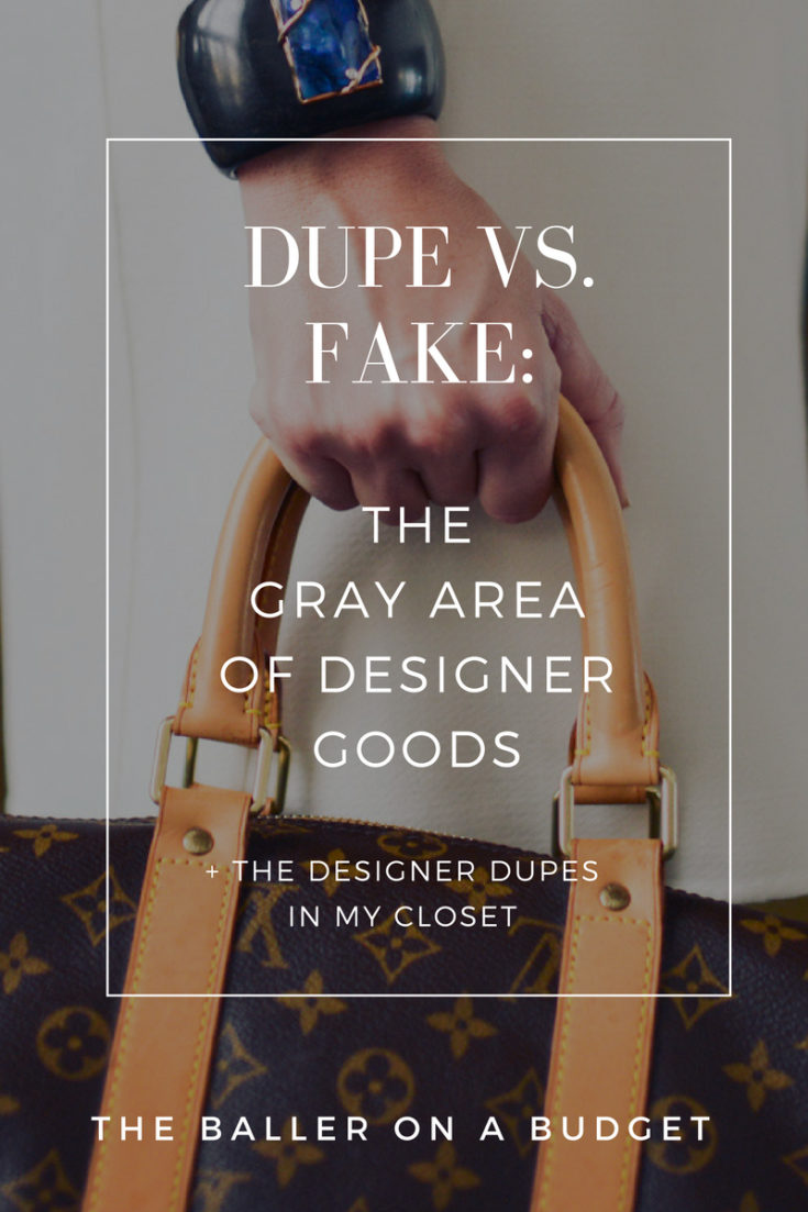 Dupe vs. Fake: What's the difference? THE BALLER ON A BUDGET explains the adaptation of dupes and the bad blood behind fakes.