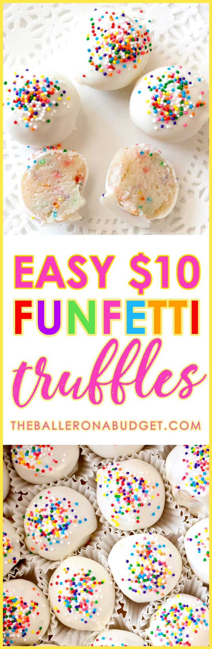 These quick and delicious Funfetti truffles cost less than $10 to make and are perfect for holiday feasts, Christmas gifts or Valentine's Day presents! - www.theballeronabudget.com