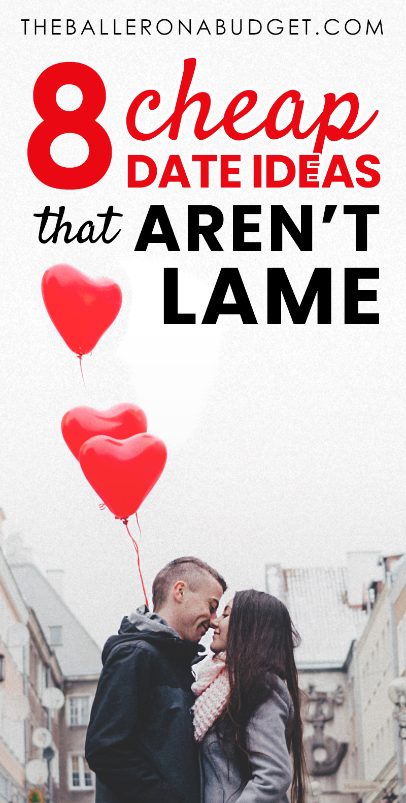 Pinterest graphic for 8 cheap date ideas that aren't lame