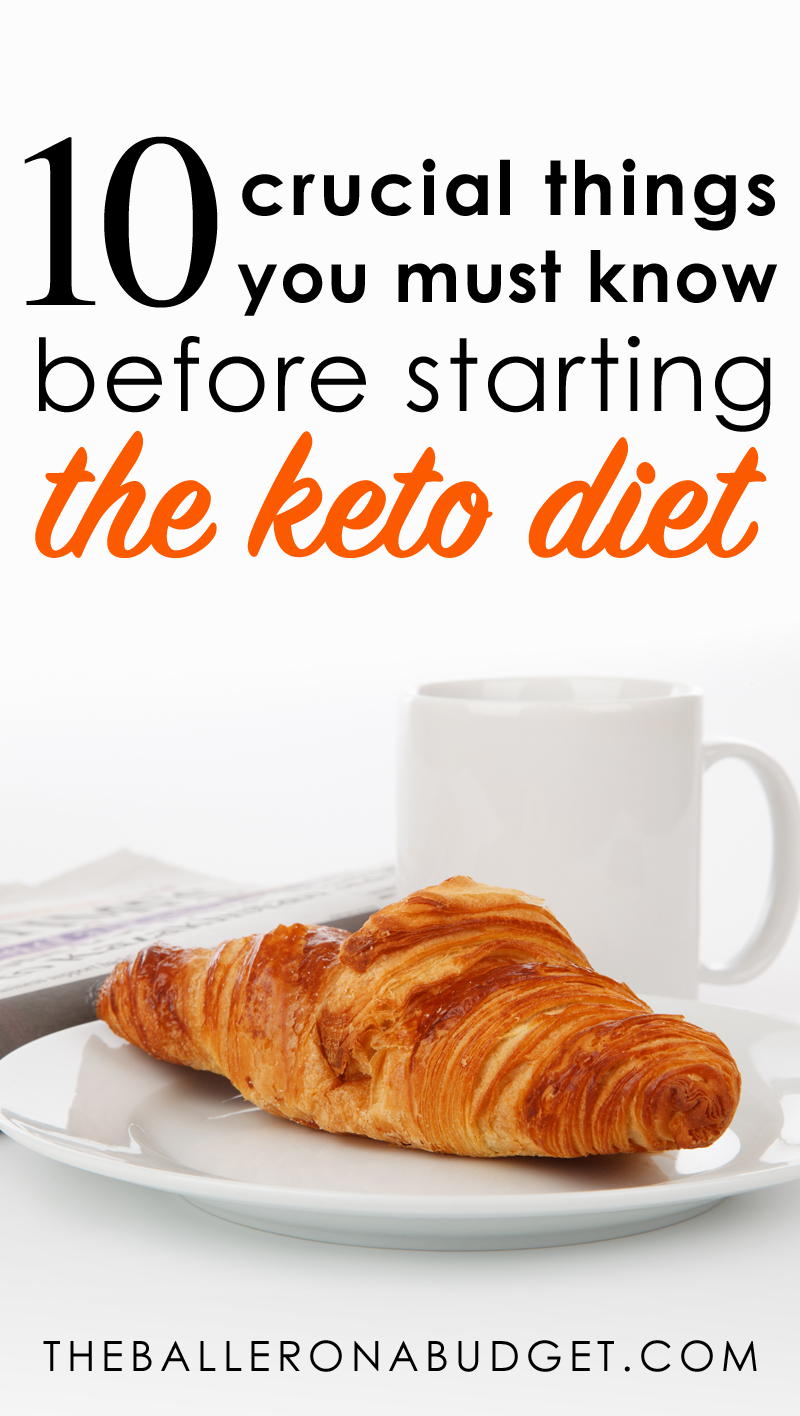 Whether you're gluten-sensitive, diabetic, or just trying to lose weight, here are 10 important things you must know before starting the keto diet and eating low-carb. - www.theballeronabudget.com