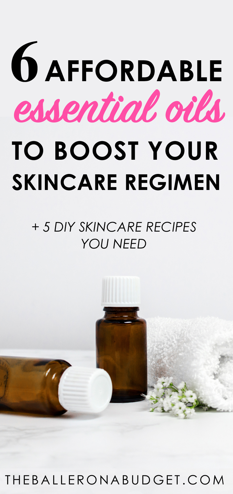 Essential oils can be more effective for skincare than the products in your medicine cabinet. Here are some affordable oils you need to add to your regimen. - www.theballeronabudget.com