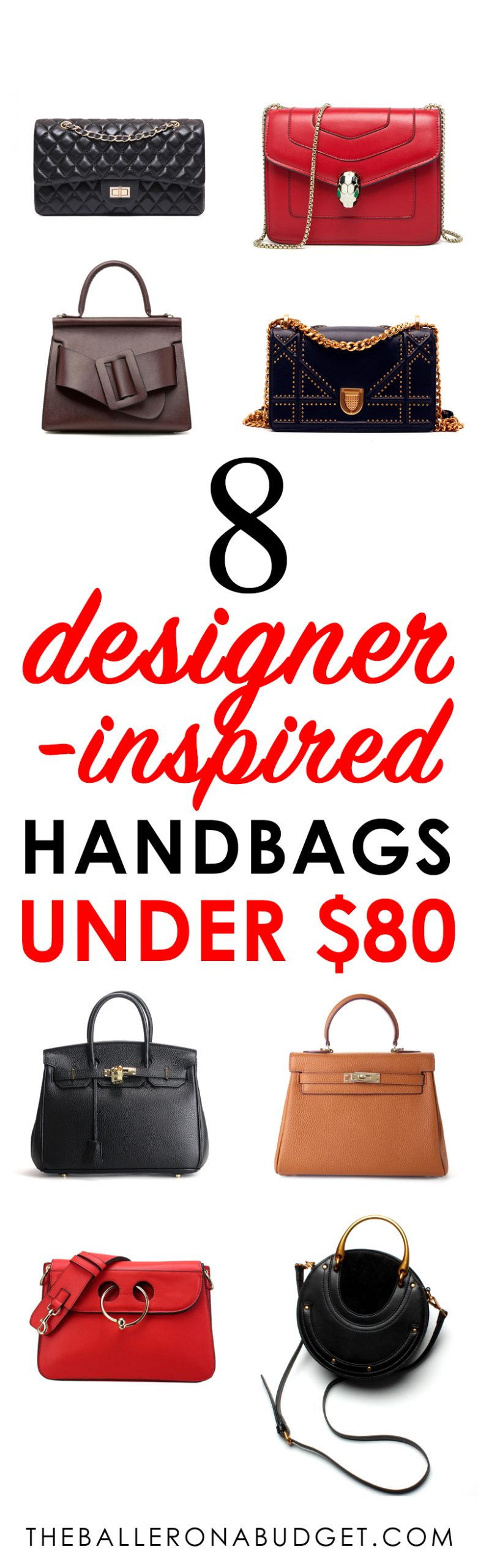 Looking for the top trending designer handbags of the season? Here are the 8 of the most coveted along with designer-inspired bags under $80 each - both genuine leather and vegan synthetic options included! - www.theballeronabudget.com