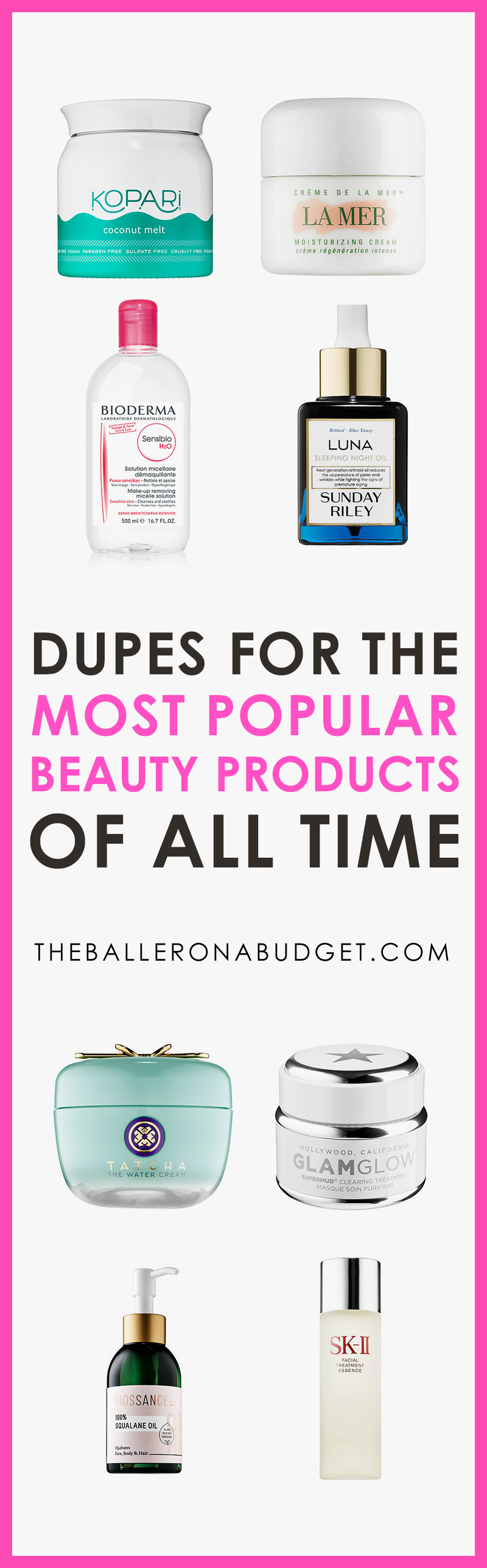 Pinterest graphic with expensive luxury beauty products sold at Sephora and affordable dupes