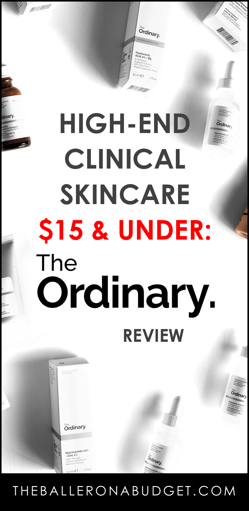 The Ordinary offers high-end clinical skincare and beauty products at drugstore prices. We're talking $4-$15! Here's the review from a licensed esthetician and skincare specialist. - www.theballeronabudget.com