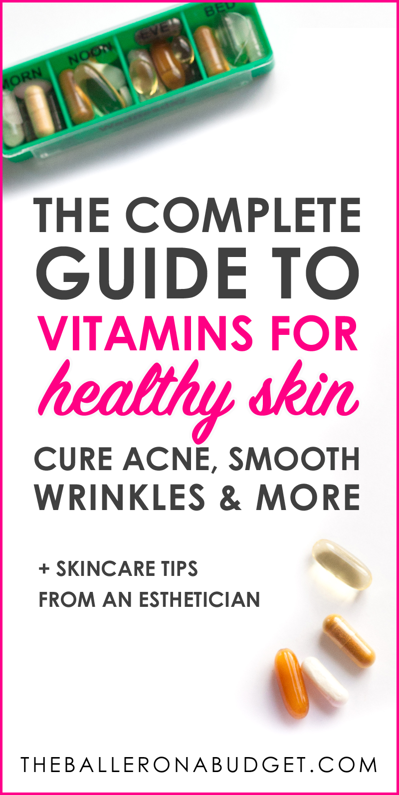 You might already know that a proper diet can help with achieving better skin. But what about adding vitamins and supplements to your skincare regimen? This is the complete guide to vitamins from iHerb to beat acne, smooth wrinkles and more, as told by an esthetician. - www.theballeronabudget.com