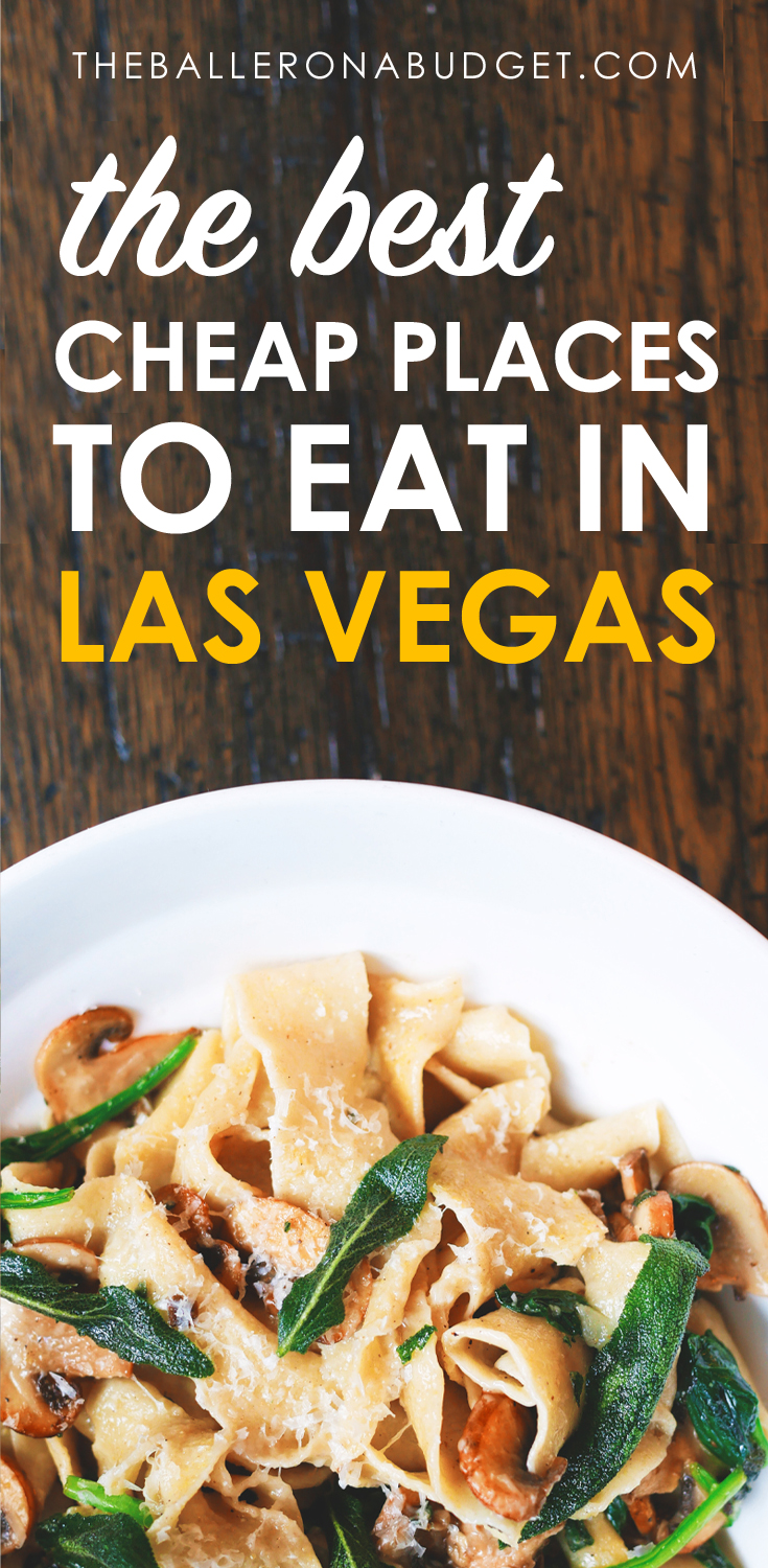 Planning a trip to Sin City but need to save money? Skip the expensive steakhouses and buffets and check out the best cheap places to eat in Las Vegas. - www.theballeronabudget.com