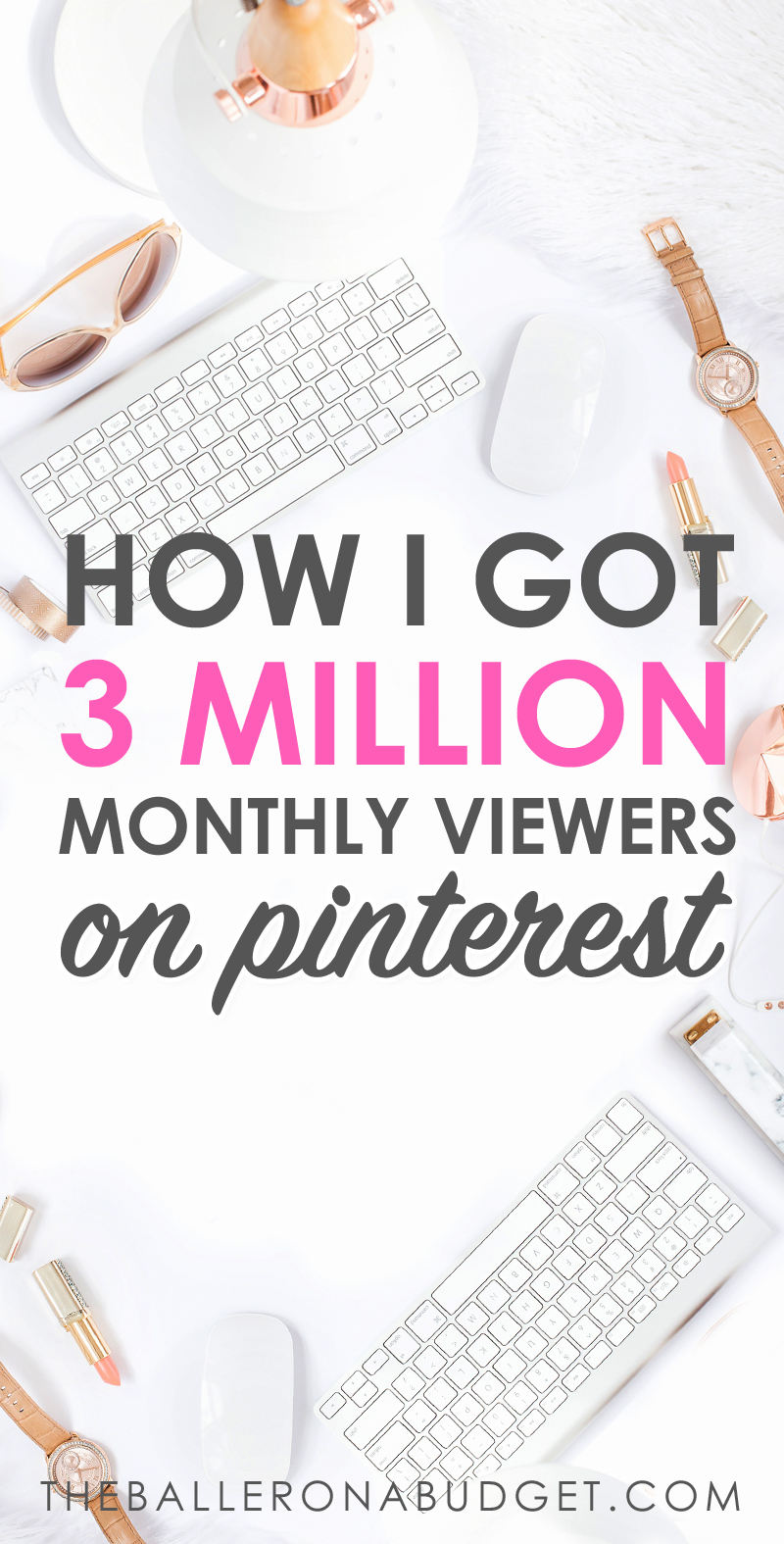 Looking to improve your Pinterest traffic? My Pinterest currently has over 3 million monthly viewers. Imagine how that translates to my blog! Pinterest is the # 1 source of traffic to my blog and is responsible for my full-time income. Click here to read how I was able to achieve this! - www.theballeronabudget.com