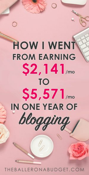 In my second year of blogging, I made $2,141 in January and made $5,571 in December. My first blogging income report shows all of the strategies I used to make almost $40,000 this year and how you can build a full-time income with your own blog. - www.theballeronabudget.com