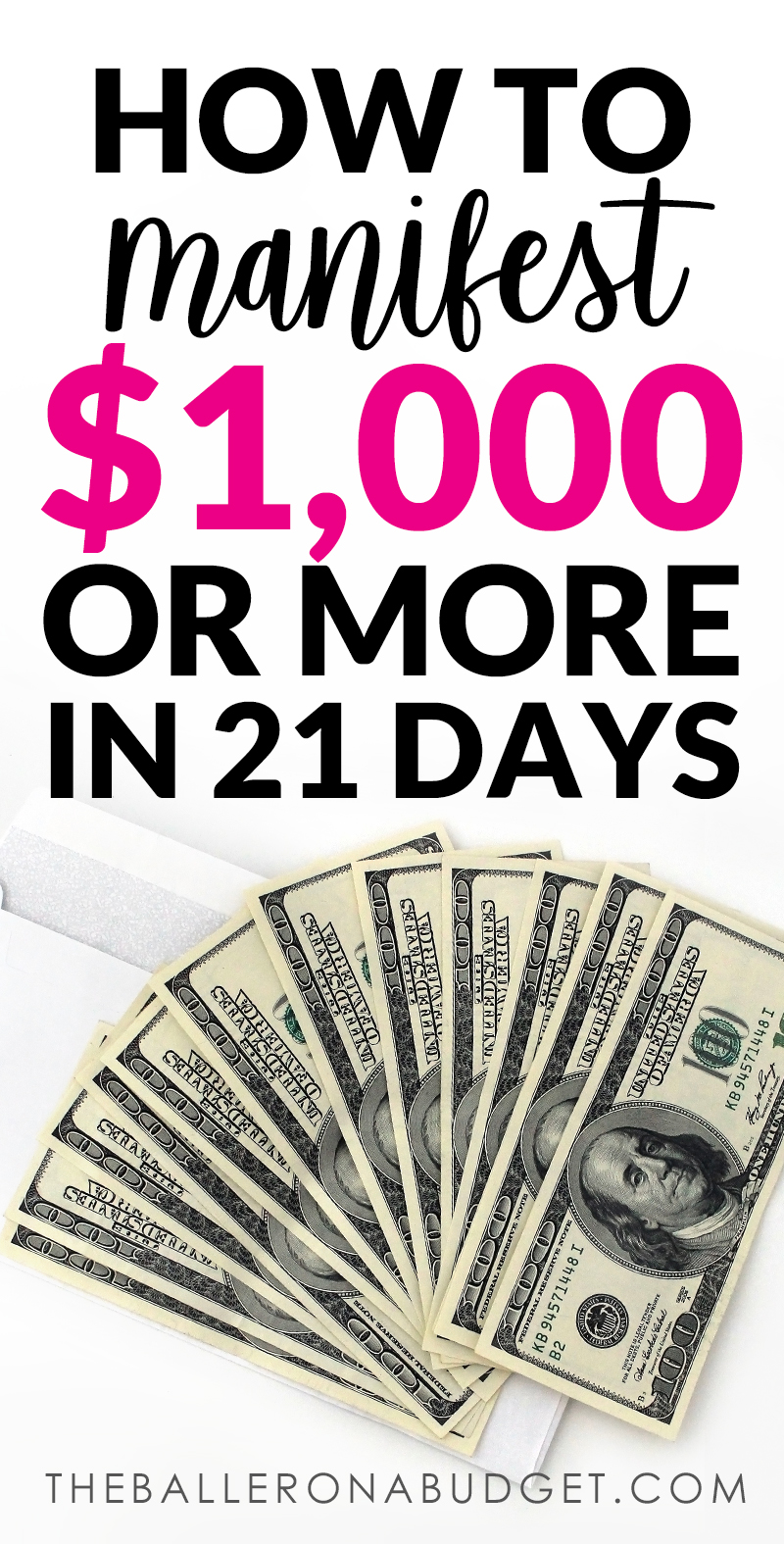 Pinterest image about how to manifest $1,000 or more in less than 21 days