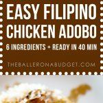 Pinterest graphic of Filipino recipe for Chicken Adobo
