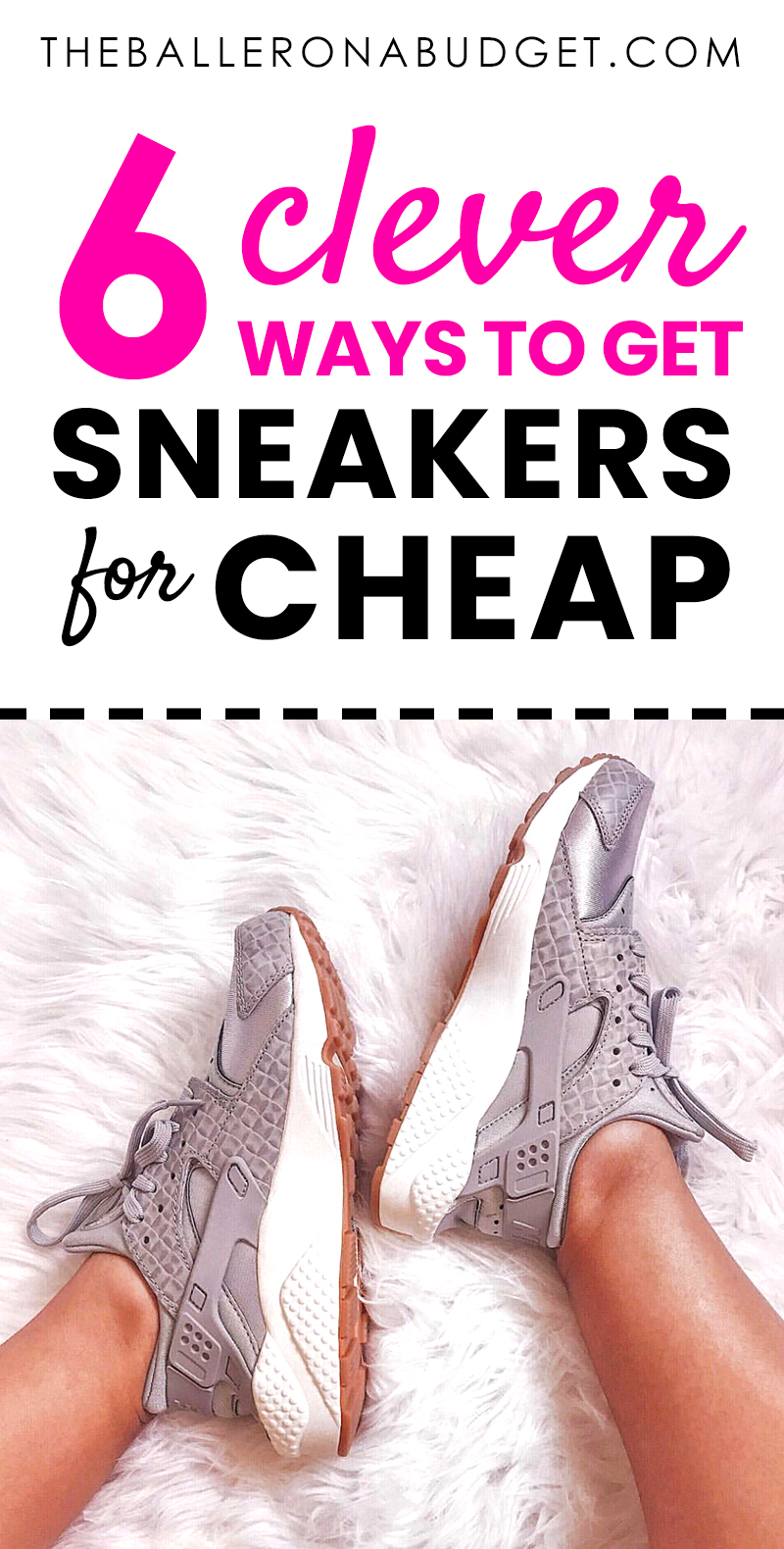 You don't have to buy Converse, Nikes or Jordans at full price. I've collected tons of sneakers (even limited edition ones) only when discounted, all very effortlessly. Here are my 6 tips for buying the hottest sneakers. - www.theballeronabudget.com
