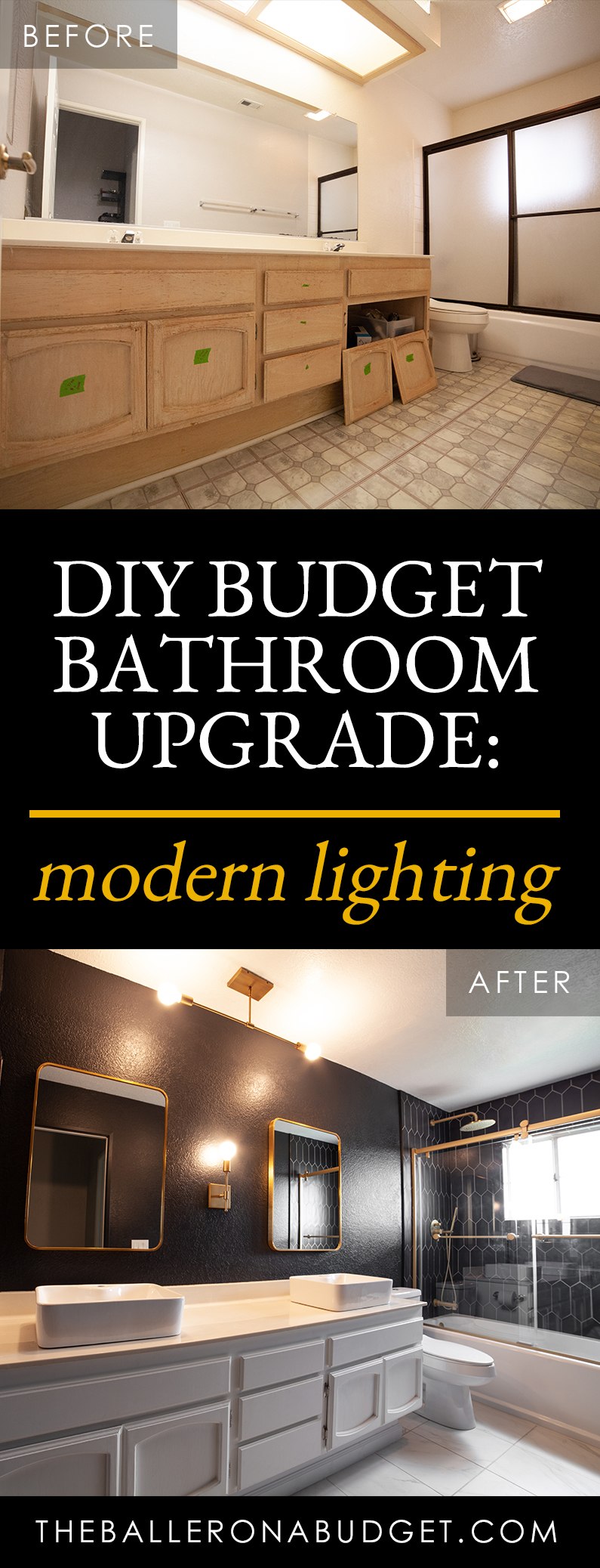 Pinterest graphic featuring before and after photo of DIY bathroom renovation