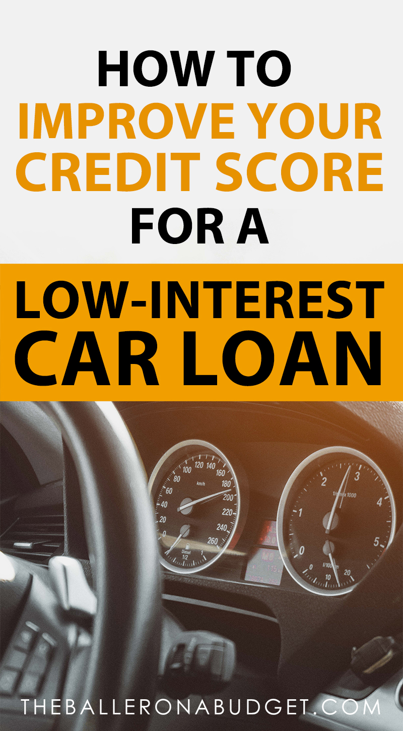 How to improve your credit score for a low-interest car loan